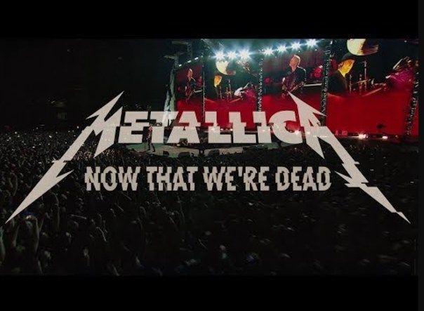 Metallica - Now That We're Dead - http://rockcult.ru/video/metallica-now-that-were-dead-official-video/