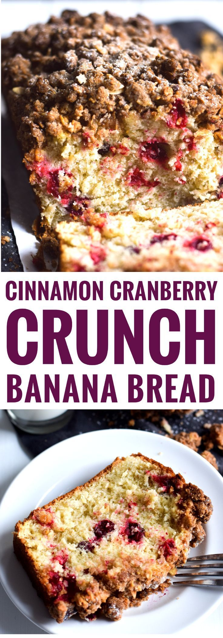 This Cinnamon Cranberry Crunch Banana Bread is super moist, fluffy, filled with cranberries and topped with a granola crumble. Perfect for the holidays!