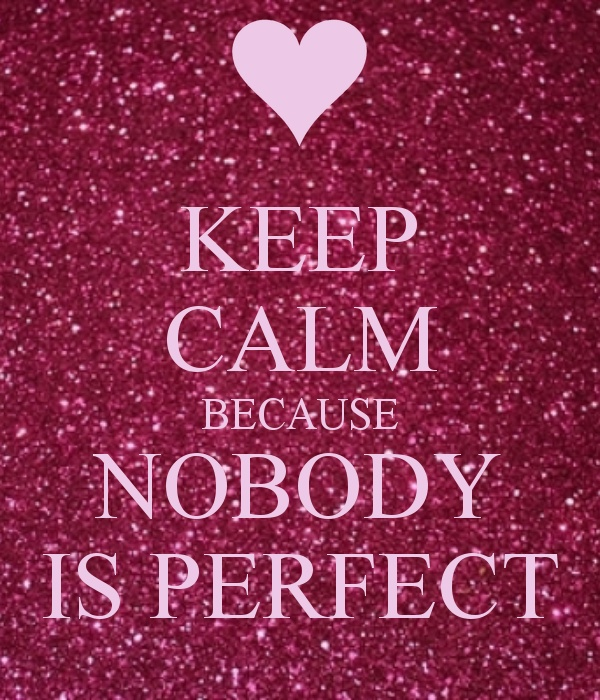 Nobody Is Perfect Quotes Daily Inspiration Quotes
