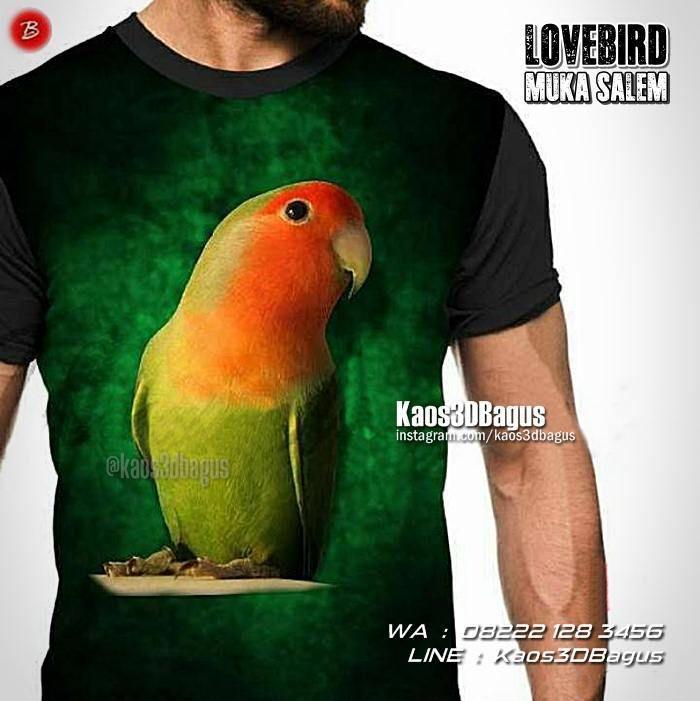 Kaos BURUNG, Kaos LOVEBIRD Muka Salem, Kaos3D, Kicau Mania, Lovebird Mania, Kaos Gambar Burung Lovebird, https://instagram.com/kaos3dbagus, WA : 08222 128 3456, LINE : Kaos3DBagus