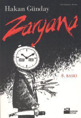 zargana - hakan gunday - dogan kitap  http://www.idefix.com/kitap/zargana-hakan-gunday/tanim.asp