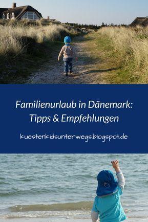 Familienurlaub in Dänemark: Unsere Tipps und Empfehlungen