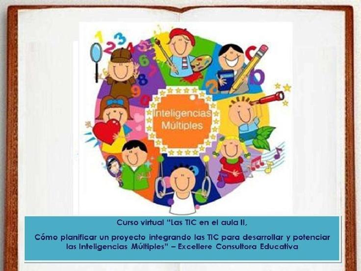 inteligencias-mltiples-cmo-reconocerlas by Excellere Consultora Educativa via Slideshare