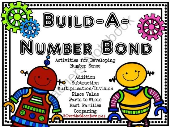 Robot Build-a-Number Bond Activity Pack from overthemoonbow on TeachersNotebook.com -  (68 pages)  - This fun, robot themed number bond activity pack can be used in a variety of ways to develop number sense including addition, subtraction, multiplication/division, place value, parts-to-whole, and fact families!
