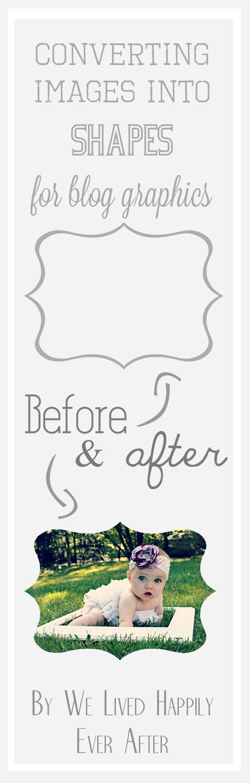 We Lived Happily Ever After: Converting Images into Shapes for Blog Graphics (Using Photoshop)