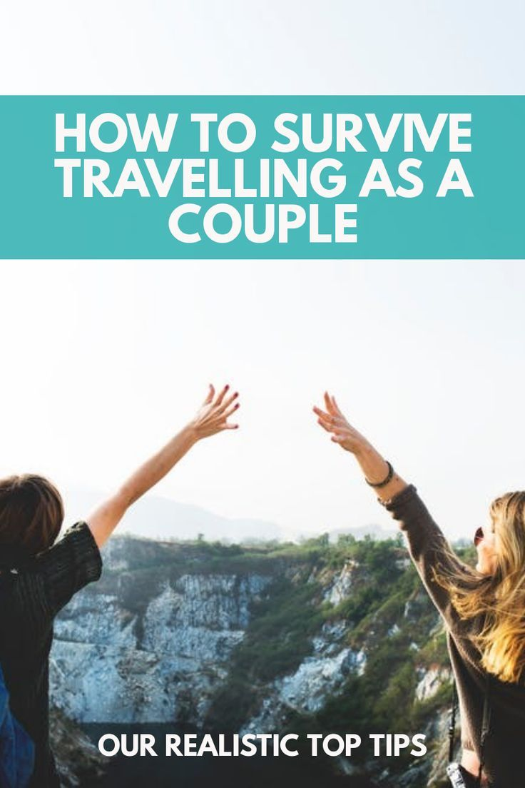 Couple Travel Tips – Our Best Advice