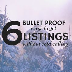 Need more real estate listings but don't want to cold call? Here are some bullet proof ideas to get more listings this quarter without picking up the phone!
