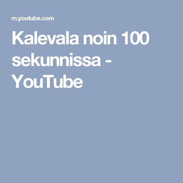 Kalevala noin 100 sekunnissa - YouTube