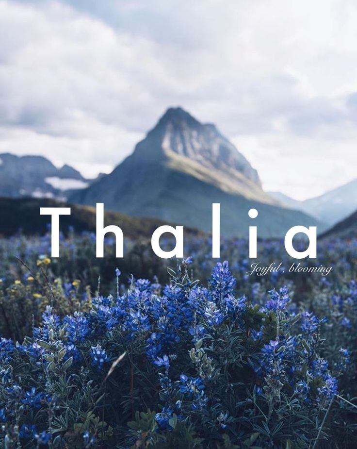 Thalia, baby names, girl names, baby girl names, middle names, first names, unique names, uncommon names, strong girl names, names that start with T, T names