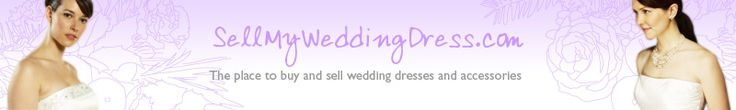 Sell My Wedding Dress - buy and sell new and secondhand desginer wedding dresses in the US