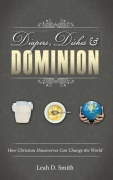 """Diapers, Dishes & Dominion-     A summary record of the truths God can use to transform ordinary Christian housewives into His weapons of mass reconstruction. In simple and straightforward language, Leah exposes some of the most prevalent lies Satan uses to keep Christian women irrelevant in God's Kingdom, and she presents biblical truths these wives and mothers need to know in order to change the world -- one diaper at a time."""