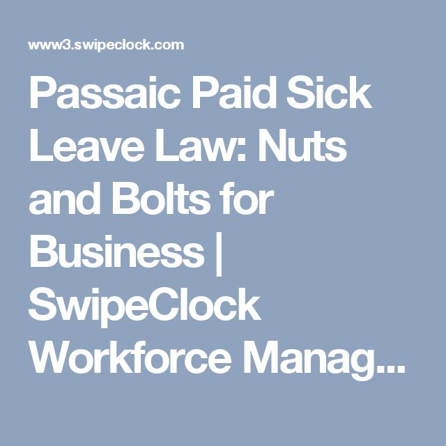 Passaic Paid Sick Leave Law: Nuts and Bolts for Business   SwipeClock Workforce Management