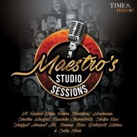 Maestros Studio Sessions Is A Hindi Music Album.Maestros Studio Sessions Includes 10 Tracks only at Mp3mad.com