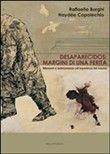 #Desaparecidos. margini di una ferita.  ad Euro 10.20 in #Mucchi #Media libri scienze sociali