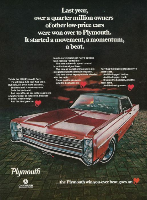 "An original 1968 Plymouth Fury advertisement. Featuring this car in red with black hardtop. ""Last year, over a quarter million owners of other low-price cars were won over to Plymouth. It started a mo"