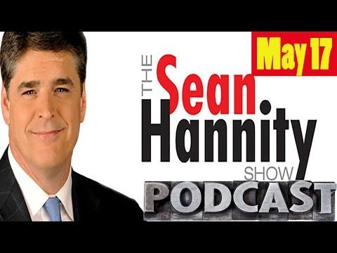 Hannity May 17, 2017 - Sean Hannity 5/17/17 - Sean interview Katie Hopkins [FM News]