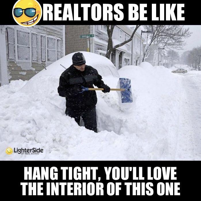 Happy Snow Day Real Estate Humor Real Estate Memes Real Estate Fun