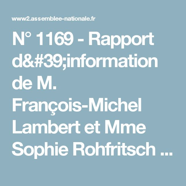 N°1169 - Rapport d'information de M. François-Michel Lambert et Mme Sophie Rohfritsch déposé en application de l'article 145 du règlement, par la commission du développement durable et de l'aménagement du territoire, en conclusion des travaux d'une mission d'information sur la biomasse au service du développement durable - XIVe législature - Assemblée nationale