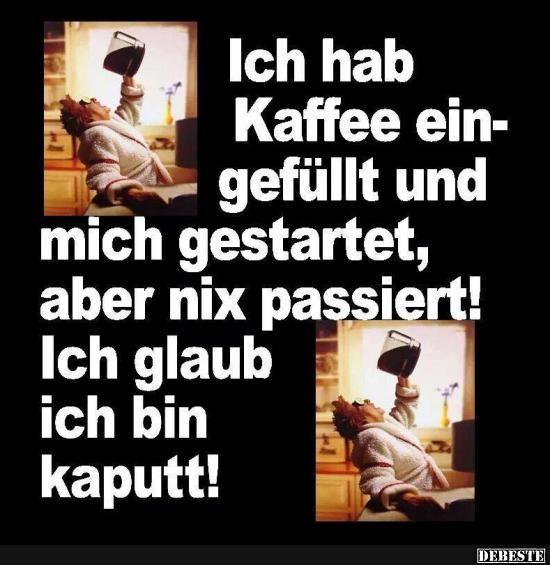 Ich hab Kaffee eingefüllt.. | DEBESTE.de, Lustige Bilder, Sprüche, Witze und Videos
