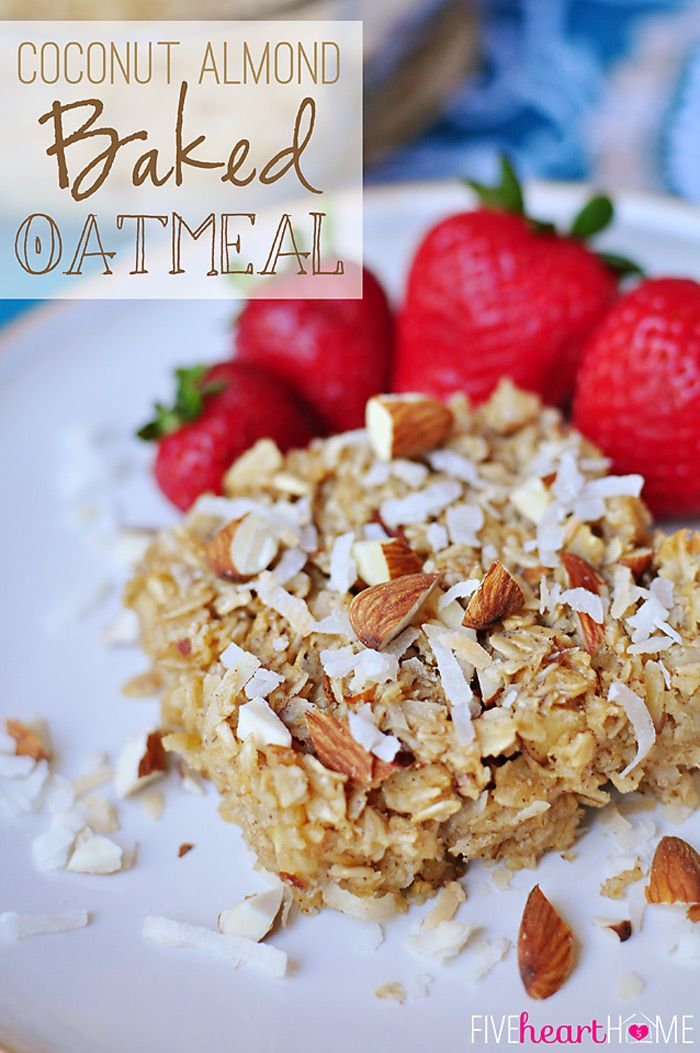 Coconut Almond Baked Oatmeal ~ a warm, nourishing breakfast that can be baked ahead of time and reheated on busy mornings | FiveHeartHome.comAlmond Milk, Coconut Almond, Baked Oatmeal, Baking Oatmeal, S'Mores Bar, Almond Baking, Oatmeal Bar, Bar Recipes, Maple Syrup