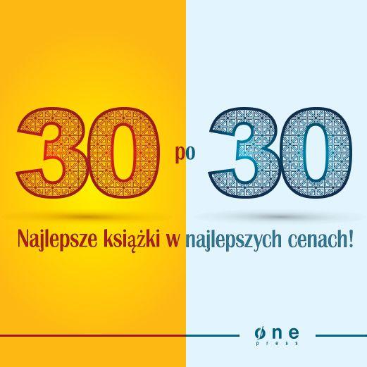 Promocja na Onepress.pl - 30 książek po 30 złotych. Trwa od 17.02. do 19.02.  #promocja #onepress #ksiazki