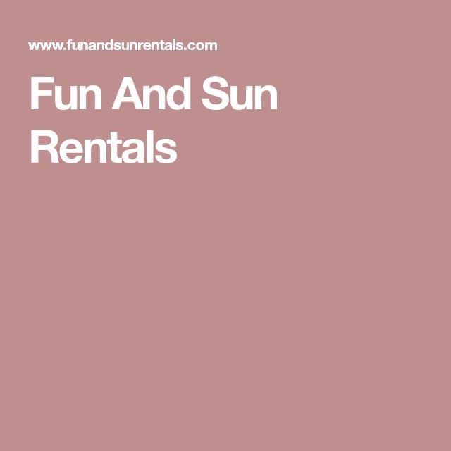 Fun And Sun Rentals