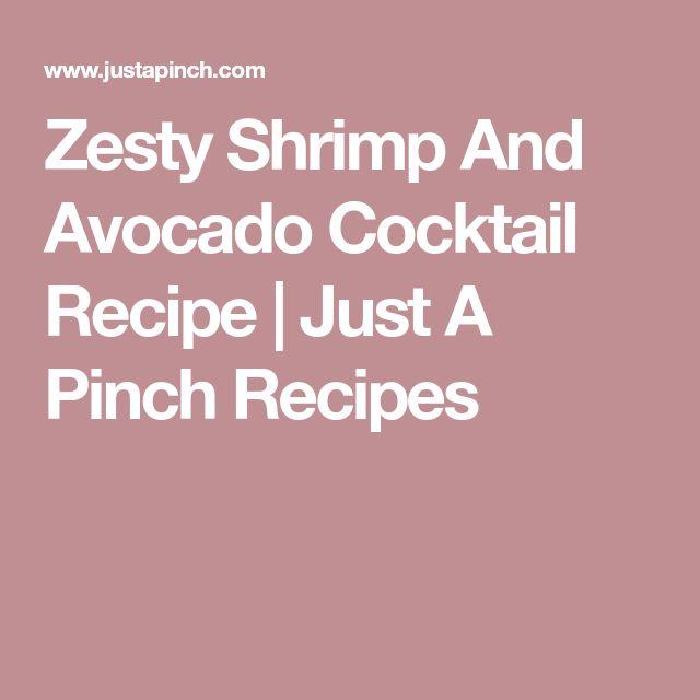 Zesty Shrimp And Avocado Cocktail Recipe | Just A Pinch Recipes