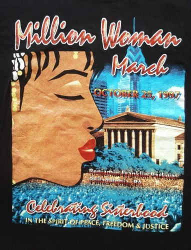 Million Woman March The Power of Sisterhood T-Shirt  http://www.ebay.com/itm/-/152437619734  #MillionWomanMarch #Celebrating #Sisterhood #Vintage #90s #Bootleg #RapTees #HipHop #Rap #Rapper #2Pac #Tupac #Shakur #Makaveli #Biggie #NotoriousBig #SnoopDogg #JayZ #Wutang #Rare #MalcolmX #Freedom #Justice #Peace #October #ThePowerOfSisterhood #BenjaminFranklinParkway #Philadelphia