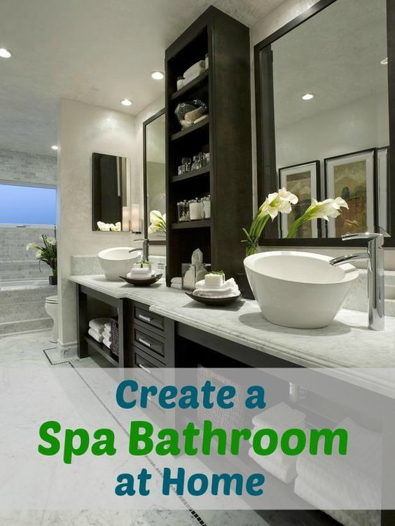 1000 ideas about spa bathrooms on pinterest bathroom for Turn your bathroom into a spa