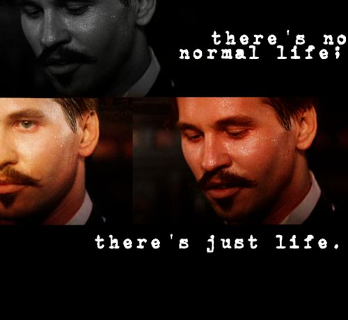 Doc Holliday Quotes From The Movie Tombstone: Val Kilmer Aka Doc Holliday ♥