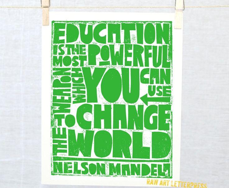 Inspirational art prints for grads: Nelson Mandela Education Print from Raw Art Letterpress
