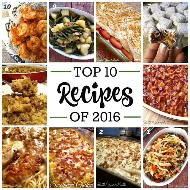 Top 10 recipes of 2016 from your favorite Southern recipe source, South Your Mouth