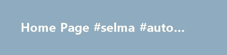 """Home Page #selma #auto #mall http://italy.remmont.com/home-page-selma-auto-mall/  #auto plac # 1st Place Auto """"Buy Here Pay Here with Premium Vehicles"""" We know your time is valuable. We are sure you will find our site a fast and convenient way to research and find a vehicle that s right for you. Welcome to 1st Place Auto located in Watauga (N. Fort Worth), Texas. We specialize in clean pre-owned vehicle sales. With our knowledge and experience in the automotive industry we look forward to…"""