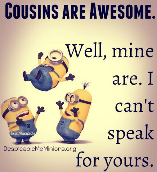 Image result for cousins quote