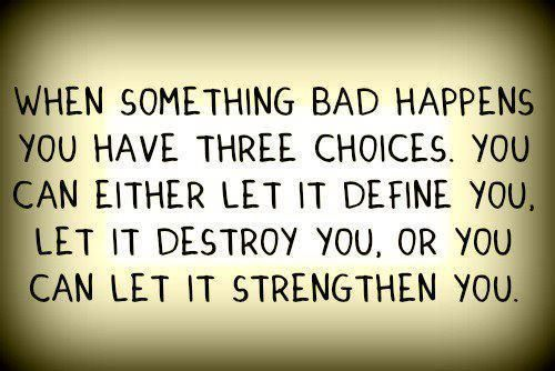 Strength ...........Inner Strength, Words Of Wisdom, Remember This, Stay Strong, Strength Quotes, Three Choice, True Words, Life Mottos, True Stories