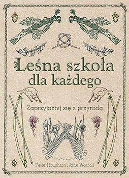 Leśna szkoła dla każdego - Houghton Peter   Książki empik.com
