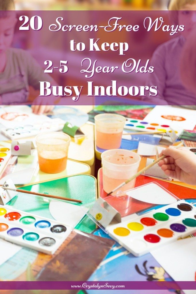 20 Screen Free Ways To Keep 2 5 Year Olds Busy Indoors All For The