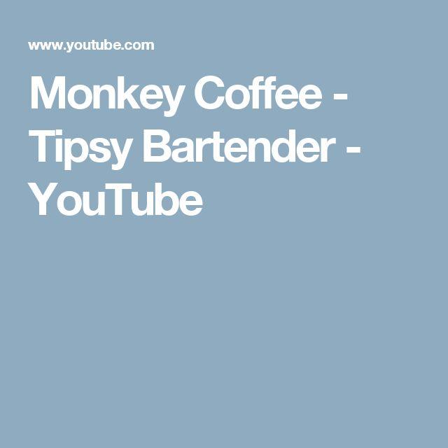 Monkey Coffee - Tipsy Bartender - YouTube