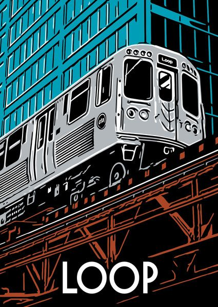 "Chicago neighborhood poster for the Loop, by StudioChris.   The Loop in downtown Chicago is named for the rectangular elevated  track structure, completed in 1897, that still carries ""L"" trains."