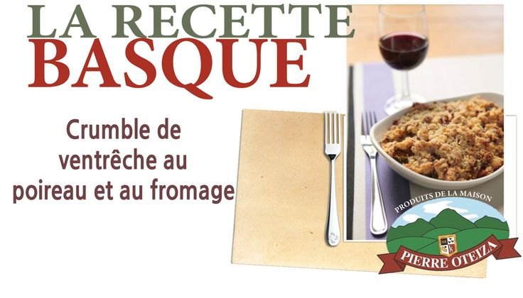#Basque #recette http://www.trinquefougasse.com/blog/article/crumble-de-ventreche-au-poireau-et-au-fromage.html