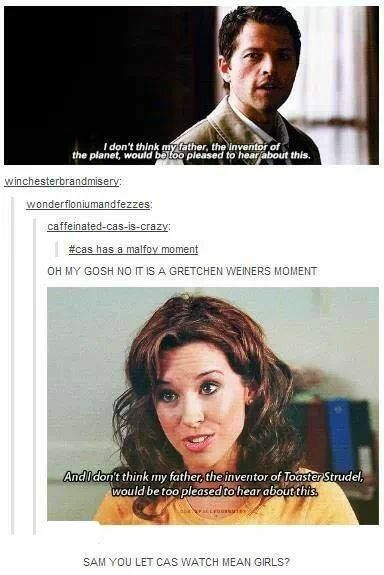 """Okay, Cas seriously needs to make a Mean Girls reference some time next season now that he is """"pop-culture savvy""""."""