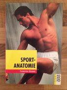 Interessantes mit guten Darstellungen über die Anatomie des menschlichen Körpers gibt´s in dem Buch Sportanatomie von Thorsten Gehrke. Das Buch zu kaufen gibt´s bei http://www.sportspunk.de/produktberichte/lese-und-guckstoff/