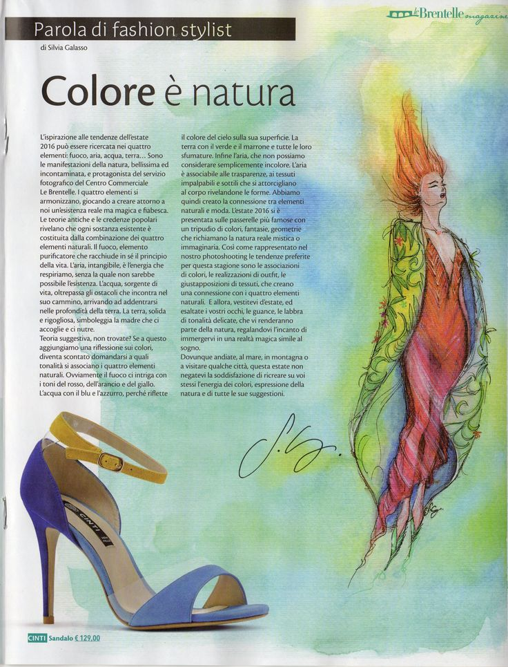 My article and my illustration as fashion stylist & artist for the shopping center magazine LeBrentelle (shopping center located in North-East Italy).   To see all the editorials of this magazine I worked for (as fashion stylist and creative consultant) click here: https://www.facebook.com/SilviaGalassoFashionStylist/photos/?tab=album&album_id=676645672482939  #silviagalasso #fashiondesign #fashionstylist #fashionstyling #fashion #illustration #dress #mixedmedia #watercolor #coloredpencils