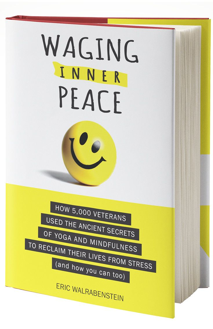 WAGING INNER PEACE chronicles how 5,000 hard-charging U.S. military veterans came to use yoga's ancient science of mind to heal from the stresses induced by the horrors of war. It then takes the reader through the very same one-of-a-kind process to create a happier life through mind-body mastery.