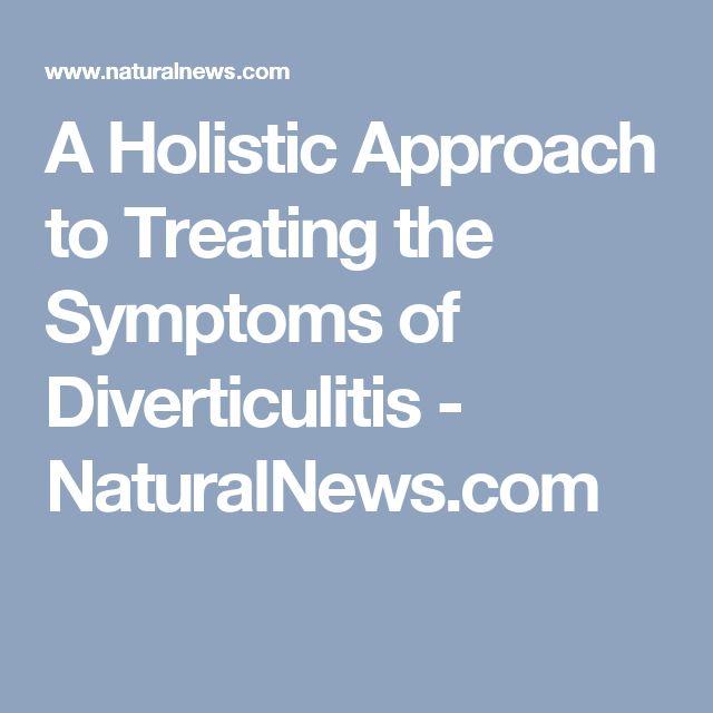 A Holistic Approach to Treating the Symptoms of Diverticulitis - NaturalNews.com