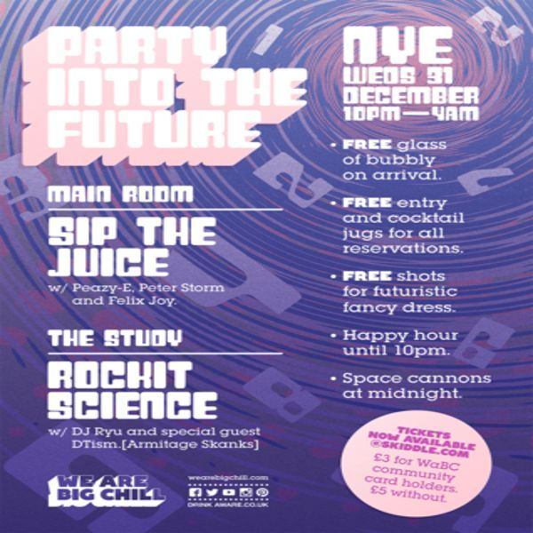 Big Chill Bar Bristol Nye Presents 'Party into the Future' at Big Chill Bar Bristol, 15 Small Street, Bristol, BS1 1DE, UK. On Dec 31, 2014 to Jan 01, 2015 at 10:00pm to 4:00am.  See in the New Year in style with Big Chill Bar Bristol's.  URLs: Tickets: http://atnd.it/17360-0 Facebook: http://atnd.it/17360-2  Category: Nightlife  Prices: Advance Community Card £3, Advance Regular £5, On The Door £7  Artists: Sip The Juice, Peazy-E, Felix Joy, Peter Storm, Rockit Science
