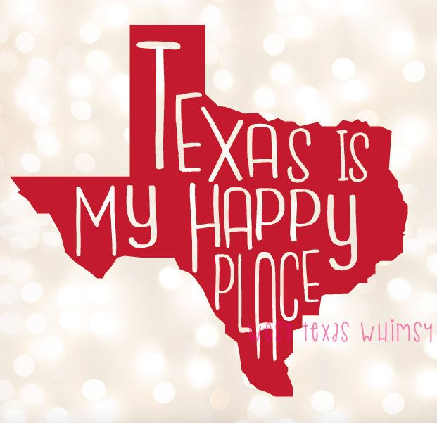 Texas Is My Happy Place SVG, texas svg, texas shirt svg, funny texas svg, texas pride svg, texas love svg, southern svg, southern pride svg by WestTexasWhimsy on Etsy
