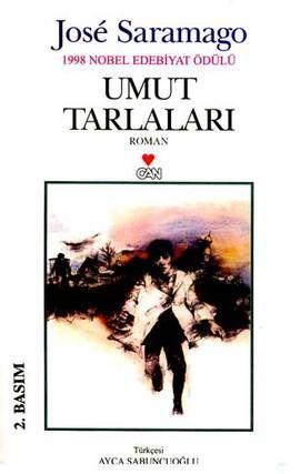 umut tarlalari - jose saramago - can yayinlari  http://www.idefix.com/kitap/umut-tarlalari-jose-saramago/tanim.asp