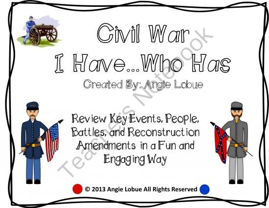 "Civil War ""I Have, Who Has"" Activity **The cards cover key events, important people/leaders, and battles of the Civil War, the two most notorious prisoner of war camps, and the Reconstruction Amendments. Happy Teaching!"