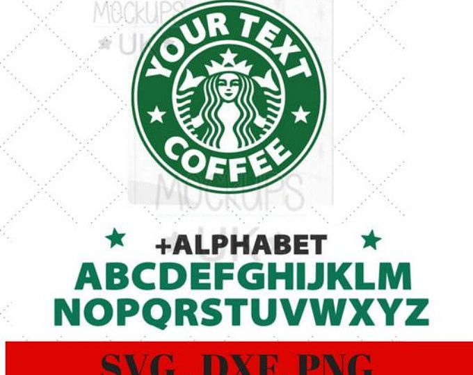 Svg Dxf Png File For Circut Silouhette Personalised Starbucks Coffee For Mugs Cups Or Anything Else Starbucks Crafts Starbucks Logo Templates Printable Free